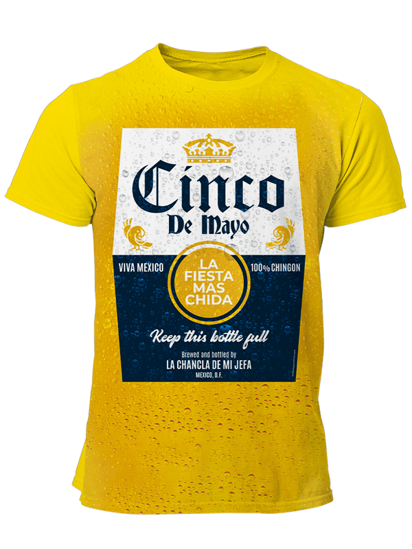 Cinco de Mayo - Sublimated - Chela de Mayo